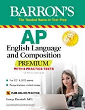 AP English Language and Composition Premium: With 8 Practice Tests (Barron's Test Prep) (English Edition)