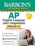 AP English Language and Composition Premium: With 8 Practice…