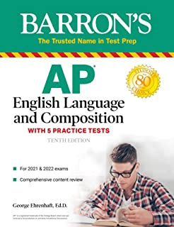 AP English Language and Composition: With 5 Practice Tests (Barron's Test Prep) (English Edition)