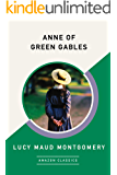 Anne of Green Gables (AmazonClassics Edition) (English Editi…