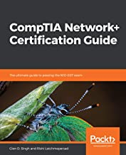 CompTIA Network+ Certification Guide: The ultimate guide to passing the N10-007 exam (English Edition)