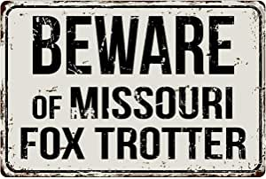 Deerts 395VS Beware of Missouri Fox Trotter 20.32 cm x 30.48 cm 复古铝复古金属标牌