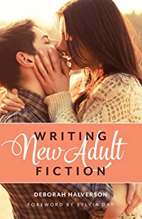 Writing New Adult Fiction: How to Write and Sell New-Adult Fiction (English Edition)