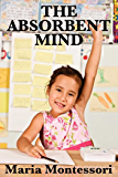The Absorbent Mind (Unabridged Start Publishing LLC) (Englis…