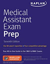 Medical Assistant Exam Prep: Your All-in-One Guide to the CMA & RMA Exams (Kaplan Medical Assistant) (English Edition)