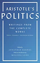 Aristotle's Politics: Writings from the Complete Works: Politics, Economics, Constitution of Athens (English Edition)