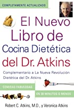 El Nuevo Libro de Cocina Dietetica del Dr. Atkins: Complementario a La Nueva Revolucion Dietetica del (Spanish Edition)