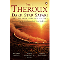 Dark Star Safari: Overland from Cairo to Cape Town (English…