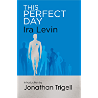 This Perfect Day: Introduction by Jonathan Trigell (English…