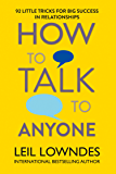 How to Talk to Anyone: 92 Little Tricks for Big Success in R…