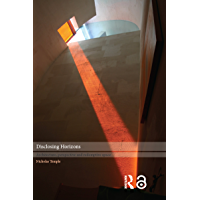 Disclosing Horizons: Architecture, Perspective and Redemptiv…