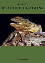 Keeping Bearded Dragons (English Edition)