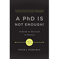A PhD Is Not Enough!: A Guide to Survival in Science (Englis…