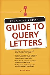 The Writer's Digest Guide To Query Letters (English Edition)