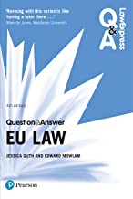 Law Express Question and Answer: EU Law PDF eBook (Law Express Questions & Answers) (English Edition)