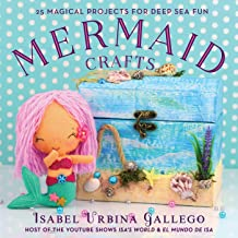 Mermaid Crafts: 25 Magical Projects for Deep Sea Fun (Creature Crafts) (English Edition)