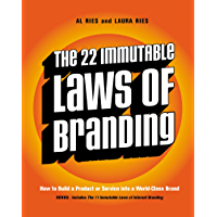 The 22 Immutable Laws of Branding: How to Build a Product or…