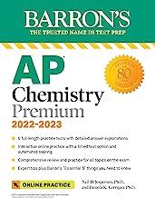 AP Chemistry Premium, 2022-2023: 6 Practice Tests, Comprehensive Content Review & Practice, Interactive Online Practice wi...