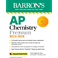 AP Chemistry Premium, 2022-2023: 6 Practice Tests, Comprehen…