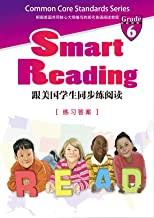 Smart Reading:跟美国学生同步练阅读(英文原版)(Grade 6 练习答案) (English Edition)