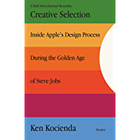 Creative Selection: Inside Apple's Design Process During the…