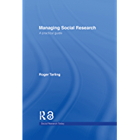 Managing Social Research: A Practical Guide (Social Research…