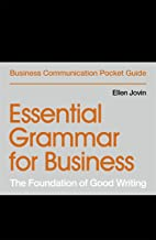 Essential Grammar for Business: The Foundation of Good Writing (Business Communication Pocket Guides) (English Edition)