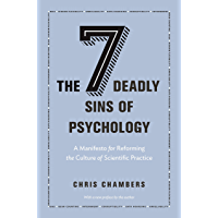The Seven Deadly Sins of Psychology: A Manifesto for Reformi…