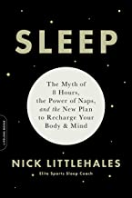 Sleep: The Myth of 8 Hours, the Power of Naps, and the New Plan to Recharge Your Body and Mind (English Edition)