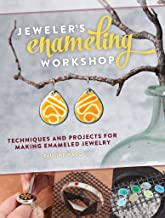 Jeweler's Enameling Workshop: Techniques and Projects for Making Enameled Jewelry (English Edition)