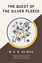 The Quest of the Silver Fleece (AmazonClassics Edition) (English Edition)