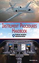 Instrument Procedures Handbook (FAA-H-8261-1A) (English Edition)