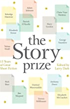 The Story Prize: 15 Years of Great Short Fiction (English Edition)