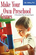 Make Your Own Preschool Games: A Personalized Play And Learn Program (English Edition)