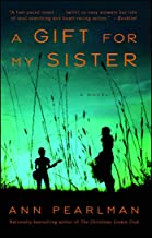 A Gift for My Sister: A Novel (English Edition)
