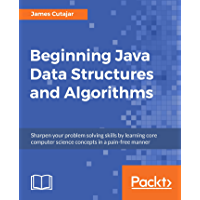 Beginning Java Data Structures and Algorithms: Sharpen your…