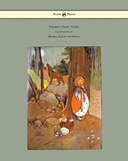 Grimm's Fairy Tales - Illustrated by Mabel Lucie Attwell (English Edition)