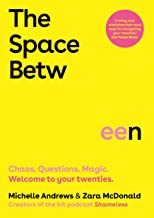 The Space Between: Chaos. Questions. Magic. Welcome to your twenties. (English Edition)