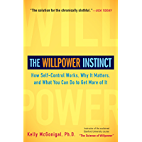 The Willpower Instinct: How Self-Control Works, Why It Matte…