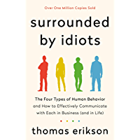 Surrounded by Idiots: The Four Types of Human Behavior and H…