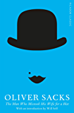 The Man Who Mistook His Wife for a Hat (Picador Classic) (En…