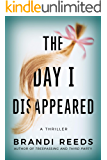 The Day I Disappeared (English Edition)