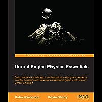 Unreal Engine Physics Essentials (English Edition)
