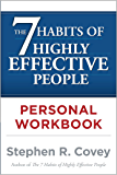 The 7 Habits of Highly Effective People Personal Workbook (E…