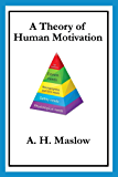A Theory of Human Motivation (English Edition)