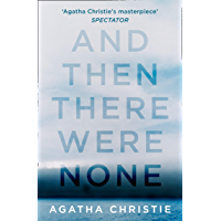 And Then There Were None: The classic murder mystery from th…