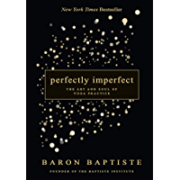 Perfectly Imperfect: The Art and Soul of Yoga Practice (Engl…