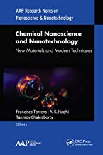 Chemical Nanoscience and Nanotechnology: New Materials and Modern Techniques (AAP Research Notes on Nanoscience and Nanote...