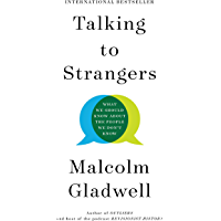 Talking to Strangers: What We Should Know about the People W…
