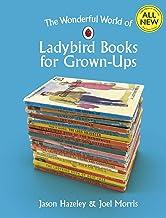 The Wonderful World of Ladybird Books for Grown-Ups (Ladybirds for Grown-Ups) (English Edition)